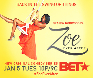 Zoe Ever After on BET